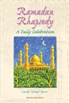 Ramadan Rhapsody - A Daily Celebration by Linda iLham Barto