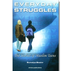 Everyday Struggles: The Stories of Muslim Teens