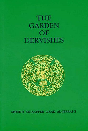The Garden of Dervishes (Ashki Book)