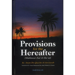 Provision  For  Hereafter  - Mukhtasar  Zad Almaad