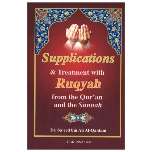 Supplications  And  Treatment  With  Ruqyah