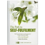 The  Path To Self  Fulfilment By Umm Abdurrahman