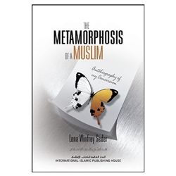 The Metamorphosis Of A Muslim