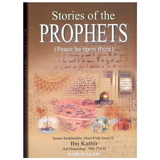 stories of the prophets Stories of the prophets by hafiz ibn kathir in this book, the stories of the prophets have been compiled from 'al-bidayah wan-nihayah' (the beginning and the end) which is a great work of the famous muslim exegete and historian ibn kathir and has a prominent place in the islamic literature.