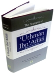 Biography Of Uthman Ibn Affan Ra