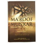 Ma'roof and Munkar Enjoining What is Right and Forbidding What is Wrong