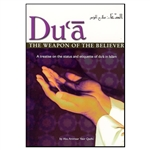 Dua The Weapon Of The Believers By Abu Ammar Yasir