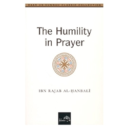 The Humility In The Prayer By Ibn Rajab