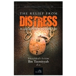 Relief From Distress By Ibn Tahmiyyah