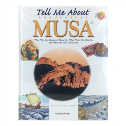Tell Me About the Prophet Musa
