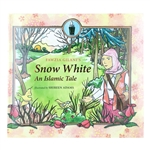 Snow White An Islamic Tale