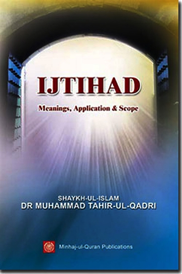 ijtihad Meanungs, Application and Scope