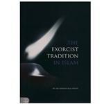 The Exorcist Tradition By Adu Ameenah Bilal Philips