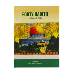 Forty Hadith for Boys and Girls