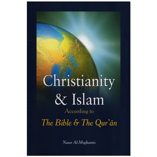 Christianity &Islam According To Bible & The Quran