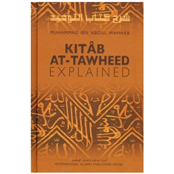 KITAB AT TAWHEED - EXPLAINED