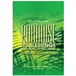 Paradise  Its  Blessing  And  How  To Get  There