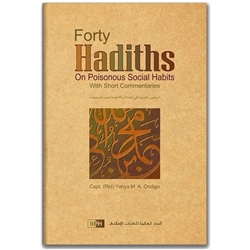 Forty  Hadith  On  Poisonous  Social  Habits