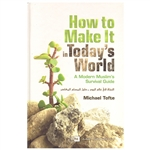 How  To Make It Today's  World