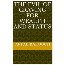 The Evil For Craving For Wealth And Status