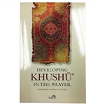 Developing Khushoo In Prayar