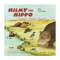 Hilmy The Hippo Learns About Death